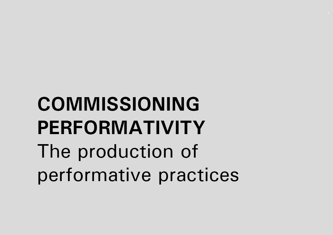COMMISSIONING PERFORMATIVITY