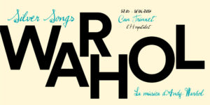 Silver Songs. The Music of Andy Warhol