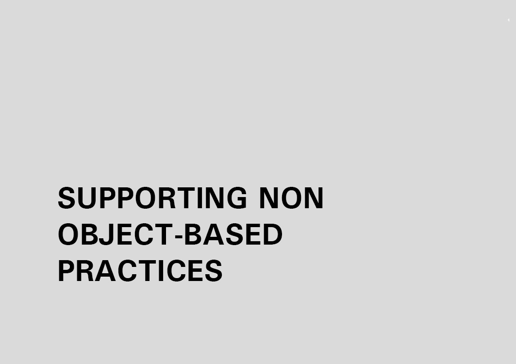 SUPPORTING NON OBJECT-BASED PRACTICES