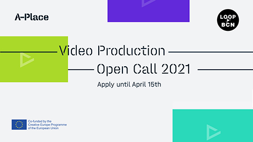A-Place – Video Production Open Call 2021
